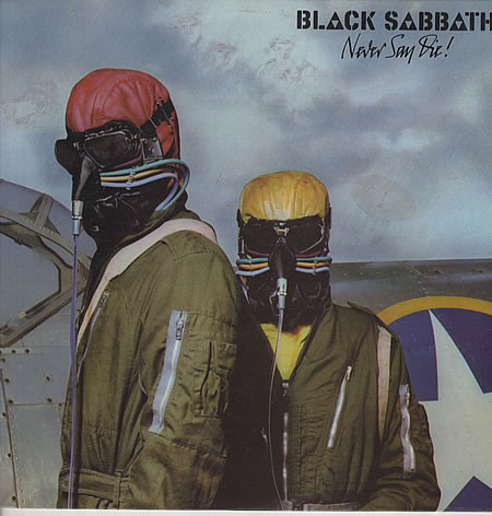 『Never Say Die!』BLACK SABBATH